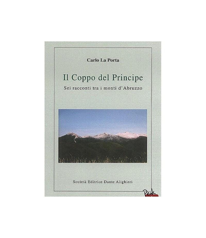 LA PORTA C. - Il Coppo del Principe