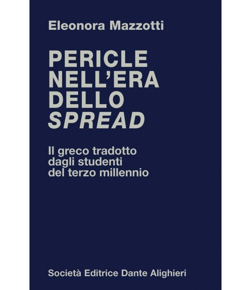 MAZZOTTI E. - Pericle nell'era dello spread