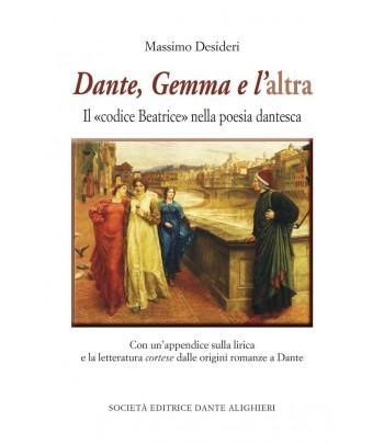 Desideri M. – Dante, Gemma e l'altra