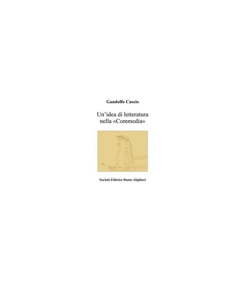 """Cascio G. - UN'IDEA DI LETTERATURA NELLA """"COMMEDIA"""""""