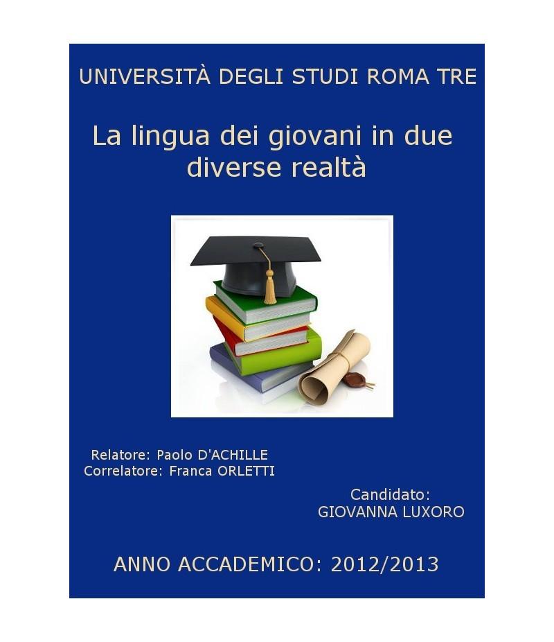 La lingua dei giovani in due diverse realtà: Roma e Carloforte