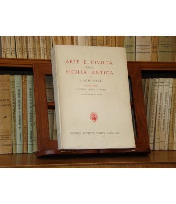 PACE B., Arte e storia della Sicilia Antica -  Vol. I