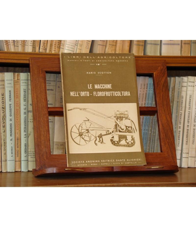 Scotton M. - Le macchine nell'orto-frutticoltura