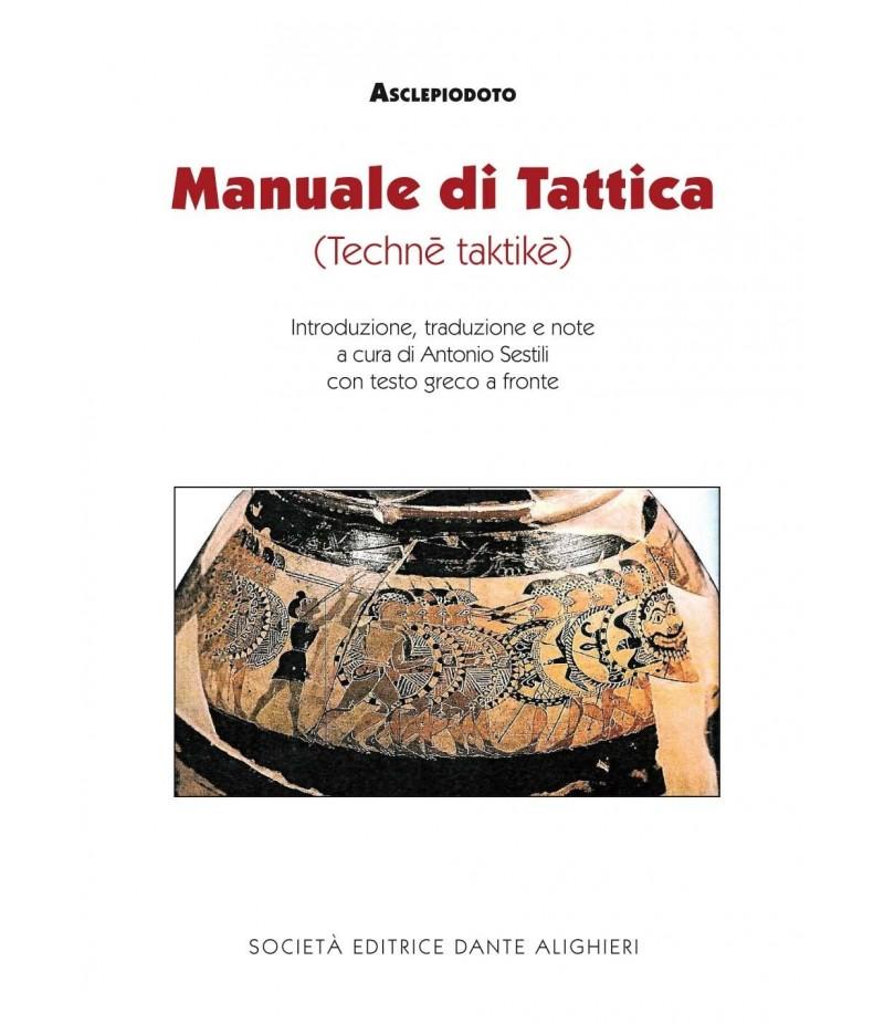 Sestili A., ASCLEPIODOTO - MANUALE DI TATTICA