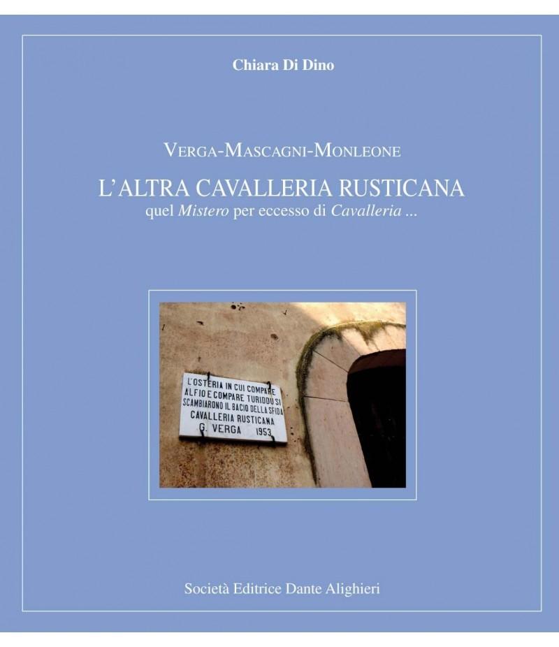 DI DINO C. -VERGA/MASCAGNI/MONLEONE-L'altra Cavalleria Rusticana