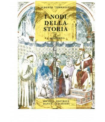 Torresani A. - I nodi della Storia - Vol. I. Medioevo