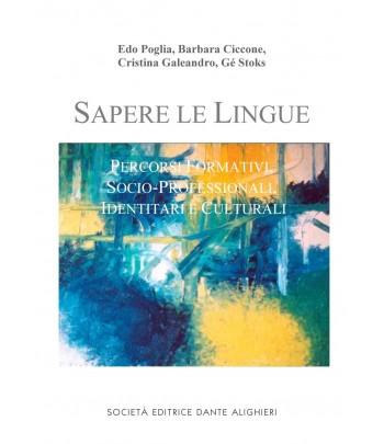 POGLIA, CICCONE, GALEARDO, STOKS - SAPERE LE LINGUE