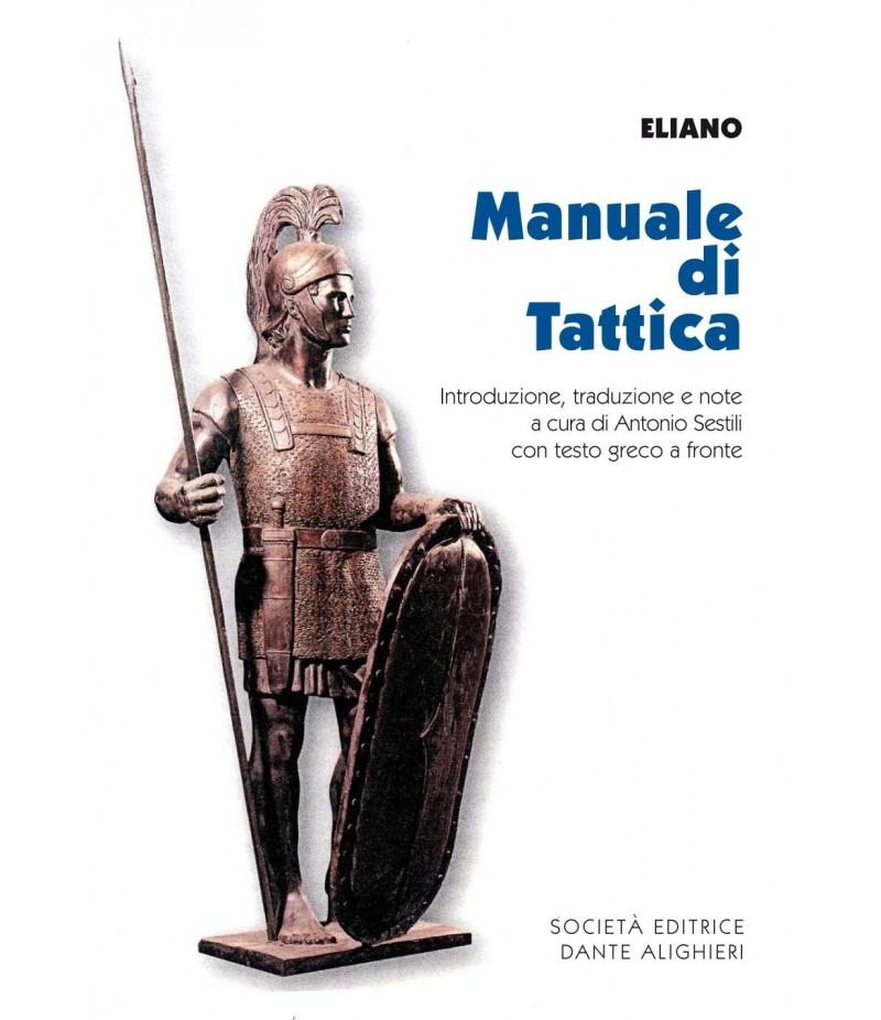 SESTILI A. - Eliano, Manuale di tattica