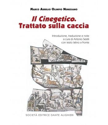 SESTILI A. - Il Cinegetico, Trattato sulla caccia NEMESIANO