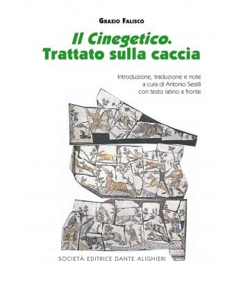 SESTILI A. - Il Cinegetico, Trattato sulla caccia FALISCO