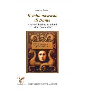 Desideri M. - Il volto nascosto di Dante