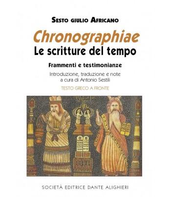 SESTILI A. - Sesto Giulio Africano, Le scritture del tempo