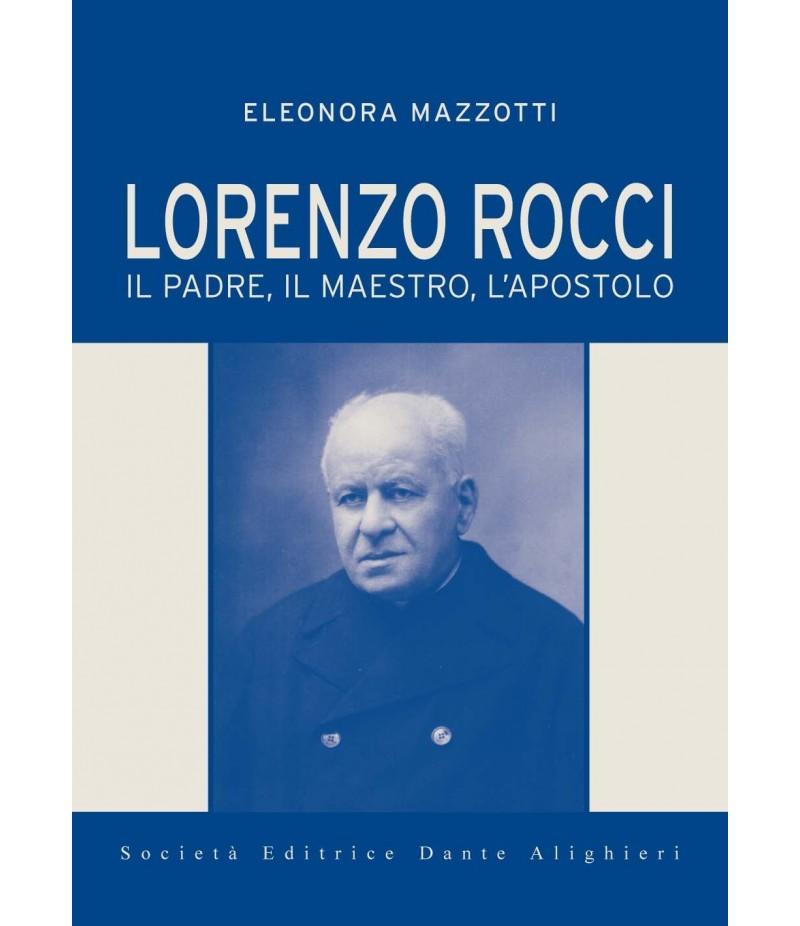 La nuova Biografia di Lorenzo Rocci - Eleonora Mazzotti