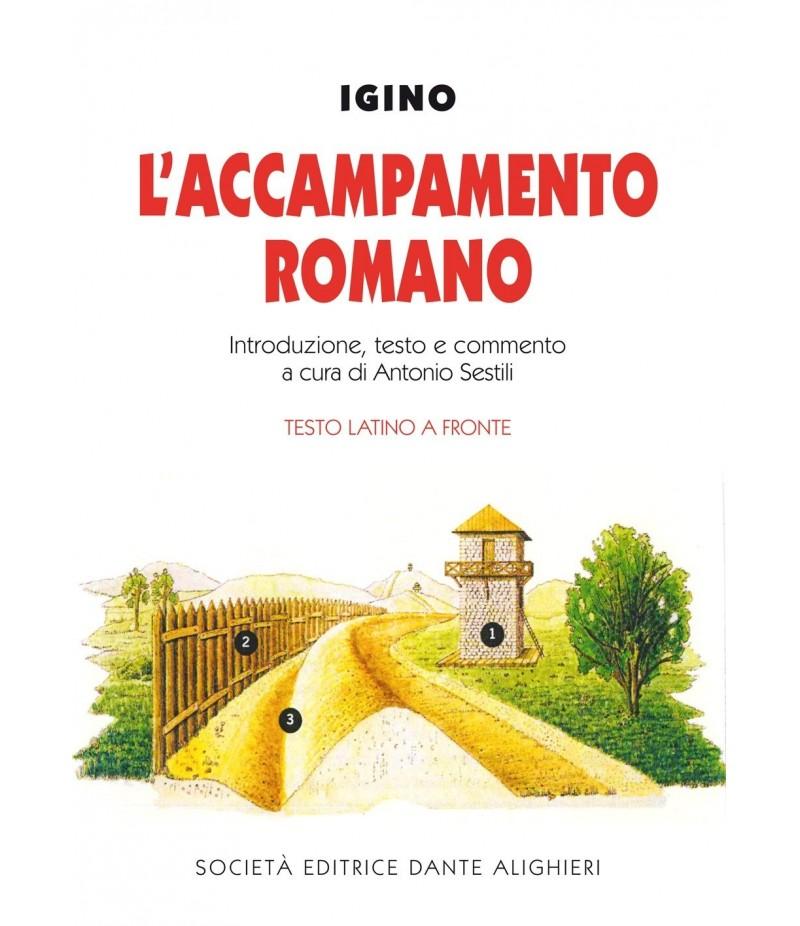 SESTILI A. - IGINO , L'accampamento romano