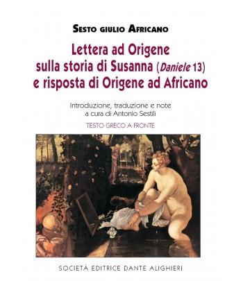 SESTILI A. - Sesto Giulio Africano, Lettera ad Origine..