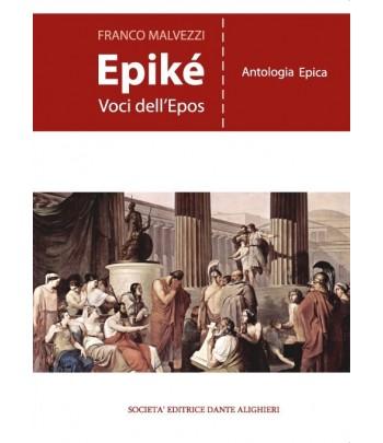 Malvezzi F., EPIKE' - Voci dell'Epos
