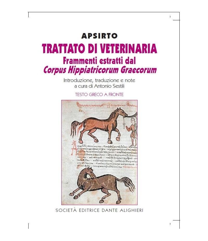 SESTILI A. - Apsirto, Trattato di veterinaria