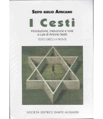 SESTILI A. - Sesto Giulio Africano, I Cesti