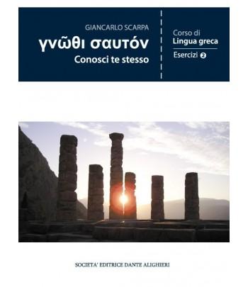 Scarpa G., CONOSCI TE STESSO - Esercizi II