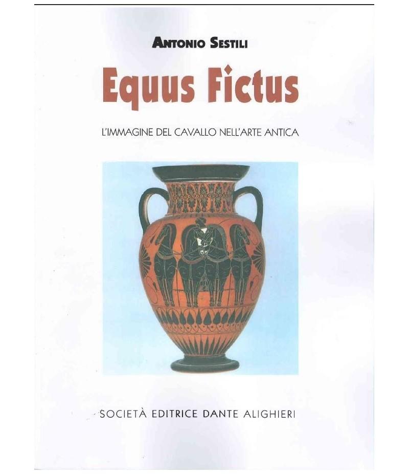 Sestili A. - Equus Fictus