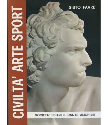 S. FAVRE - CIVILTA' ARTE SPORT