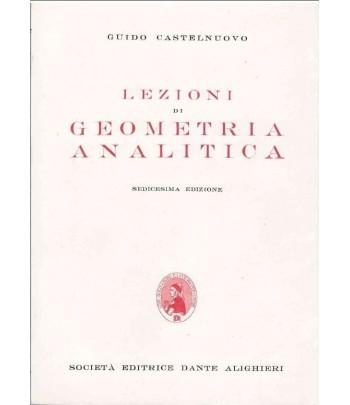 Castelnuovo G. - Lezioni di geometria analitica