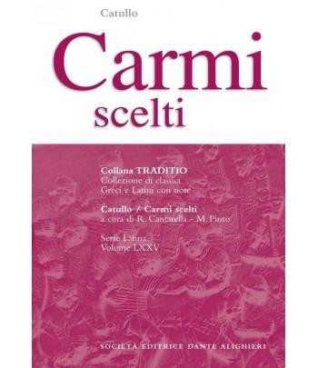 Catullo CARMI SCELTI a cura di R. Cantarella - M. Pinto