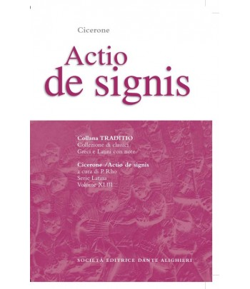 Cicerone ACTIO DE SIGNIS a cura di P. Rho