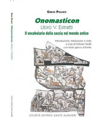 SESTILI A. - Polluce, Onomasticon. Libro V Estratti