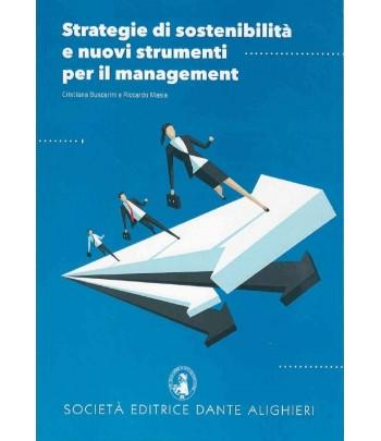 BUSCARINI C., MASIA R. - Strategia di sostenibilità e nuovi strumenti per il management