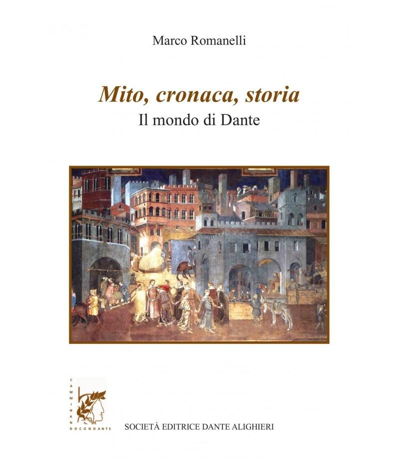 Mito, cronaca, storia -  M. ROMANELLI