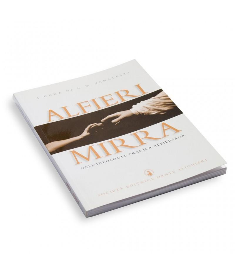 Alfieri V., MIRRA a cura di A. M. Vanalesti
