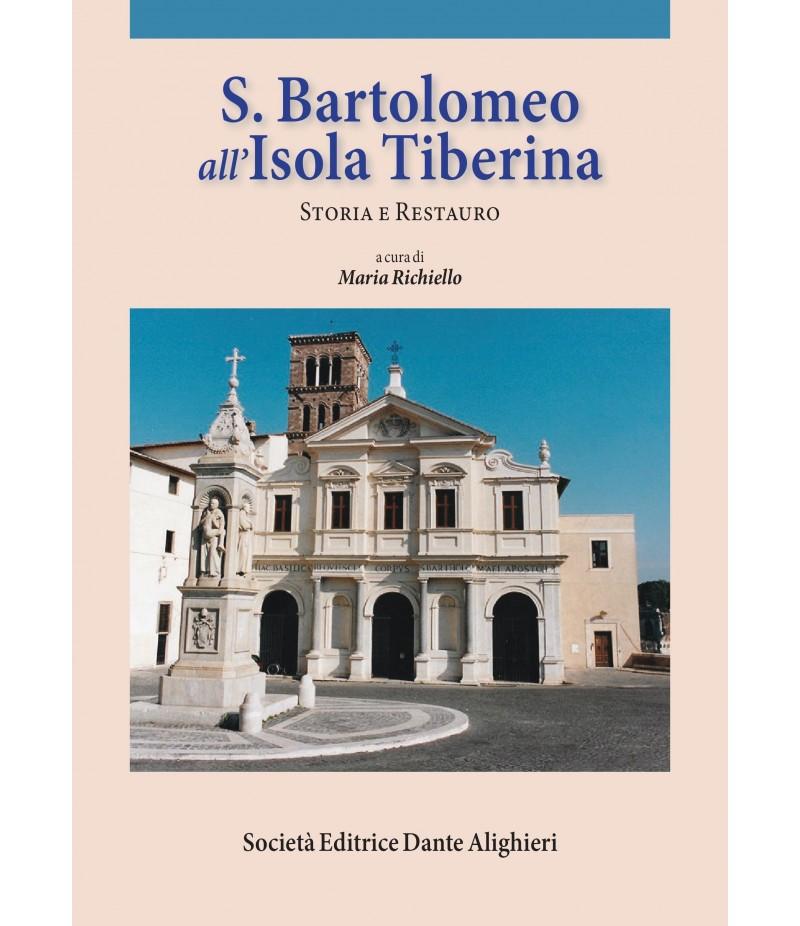 S. Bartolomeo all' Isola Tiberina, Storia e Restauro
