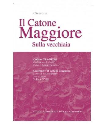 Cicerone CATONE MAGGIORE  a cura di F. De Silvestri