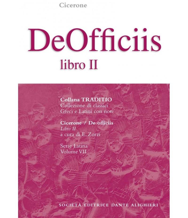 Cicerone DE OFFICIIS II a cura di E. Zorzi