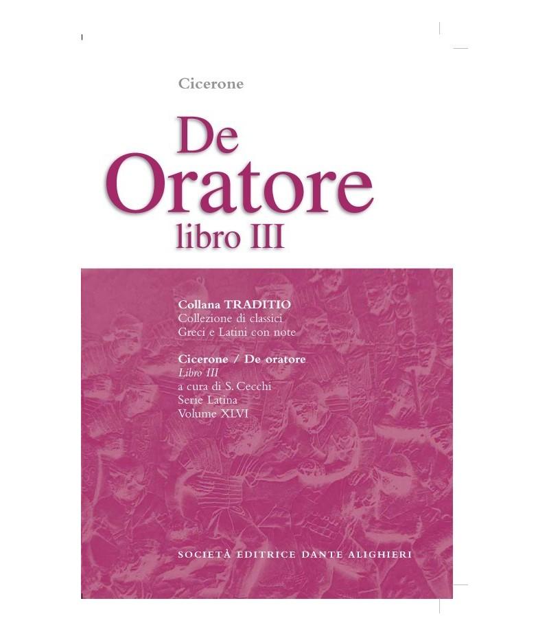 Cicerone DE ORATORE III a cura di S. Cecchi