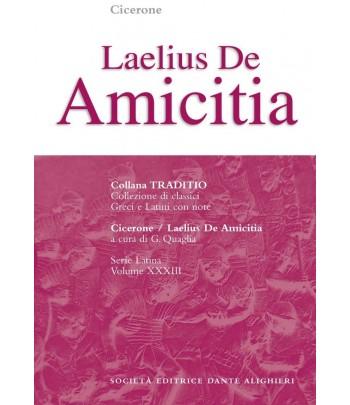 Cicerone LAELIUS DE AMICITIA a cura di G. Quaglia