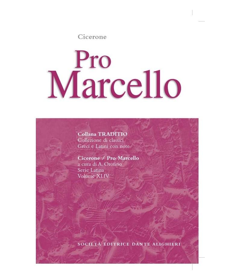 Cicerone PRO MARCELLO a cura di A. Orofino