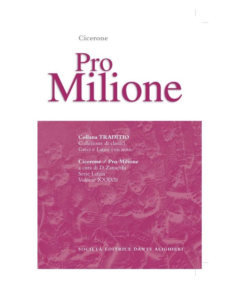 Cicerone PRO MILONE a cura di D. Zanacchi