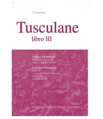 Cicerone TUSCULANE III a cura di A. Izzo D'Accinni