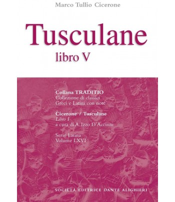 Cicerone TUSCULANE V a cura di A. Izzo D'Accinni