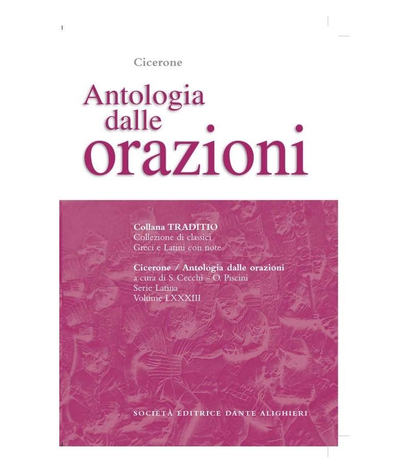 Cicerone ANTOLOGIA DELLE ORAZIONI a cura di S.Cecchi - O.Piscini