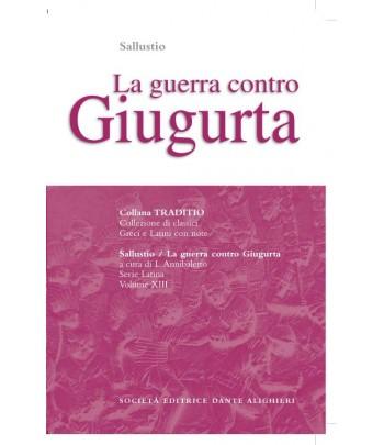 Sallustio LA GUERRA CONTRO GIUGURTA a cura di L. Annibaletto