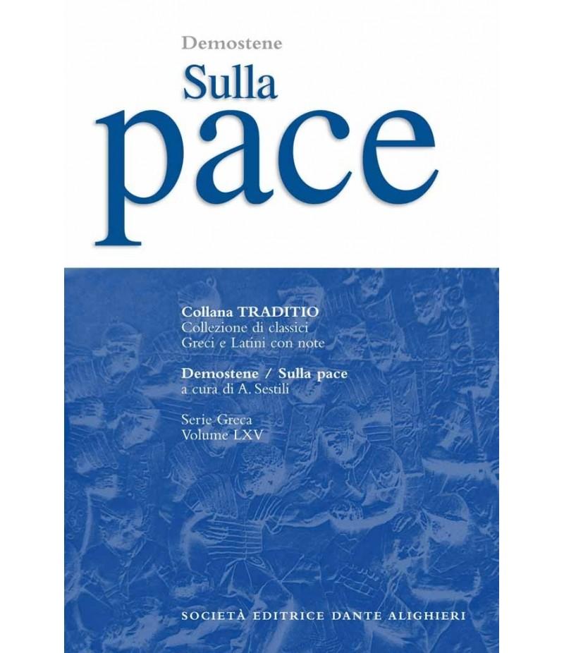 Demostene SULLA PACE a cura di A.Sestili