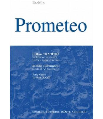 Eschilo PROMETEO a cura di U.Scatena
