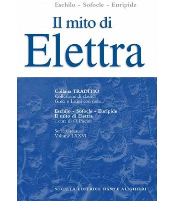 Eschilo-Sofocle-Euripide IL MITO DI ELETTRA a cura di O.Piscini