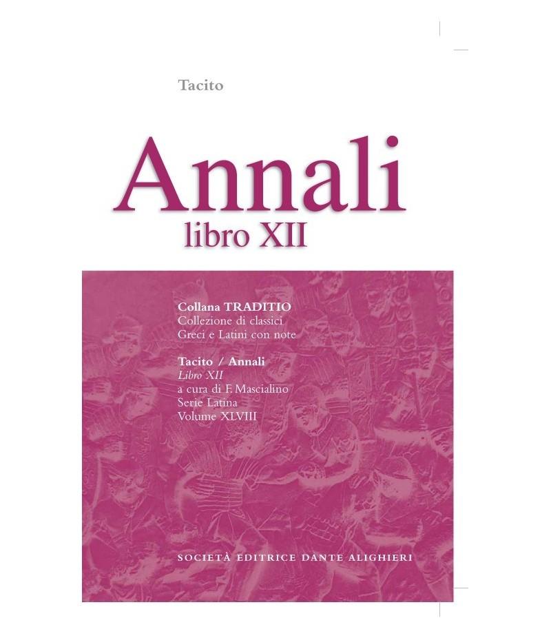 Tacito ANNALI XII  a cura di F. Mascialino