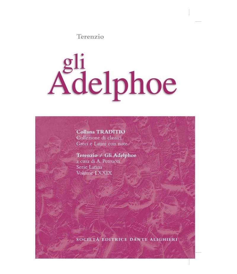 Terenzio GLI ADELPHOE a cura di A. Petrucci