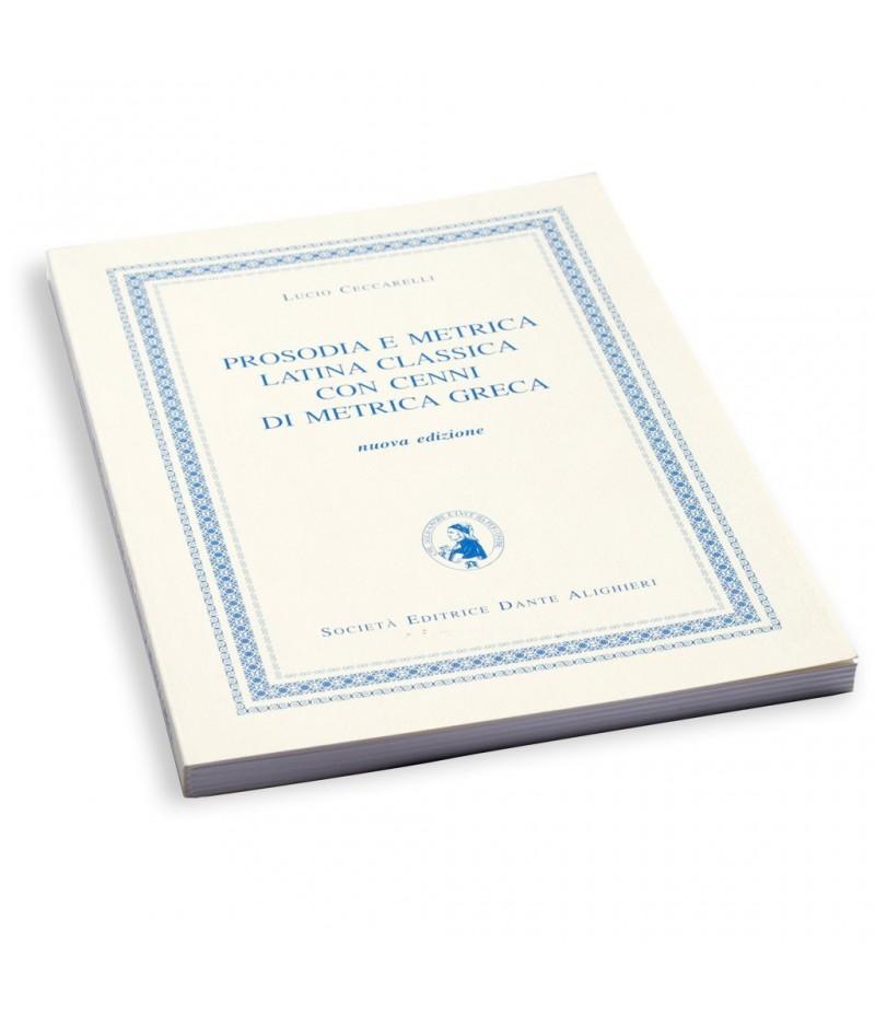 Ceccarelli L., PROSODIA E METRICA LATINA CLASSICA