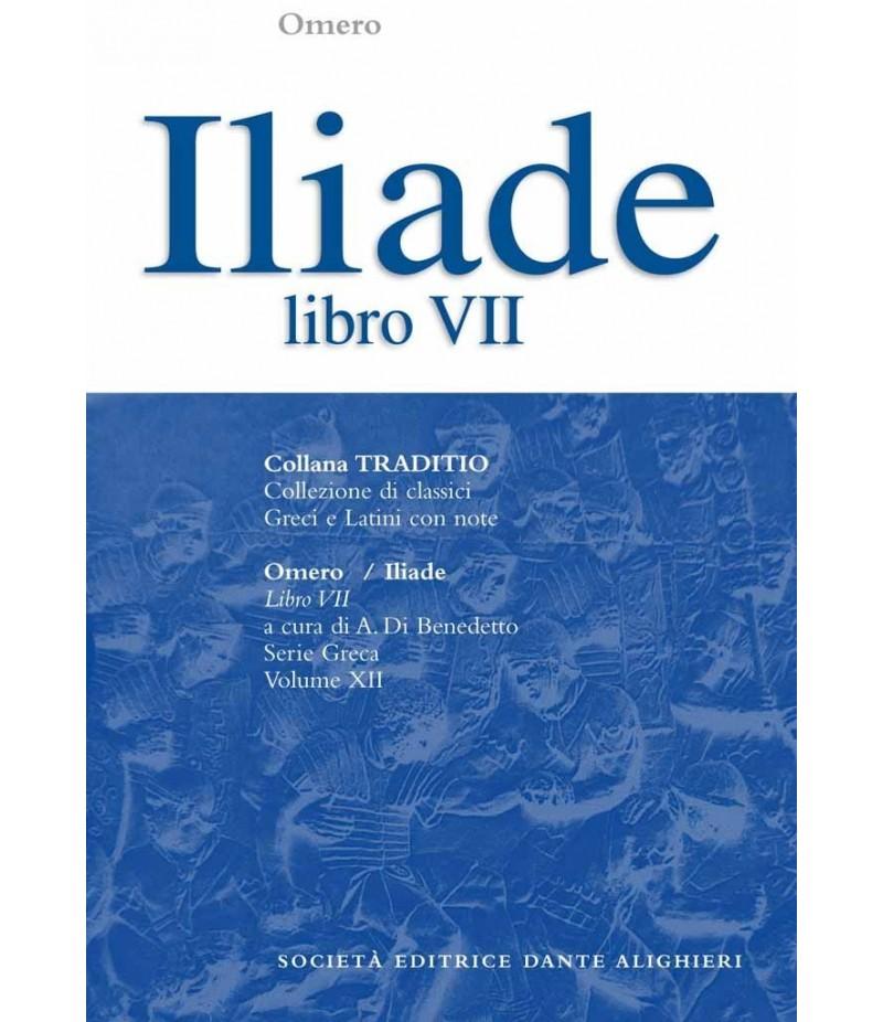 Omero ILIADE libro VII a cura di A.DI Benedetto
